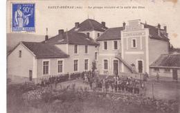 CPA - Sault-Brénaz (Ain) : Le Groupe Scolaire Et La Salle Des Fêtes - Frankrijk