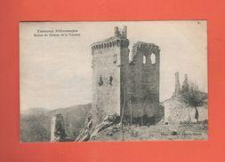* CPA..dépt 07..VERNOUX..Ruines Du Château De La Tourette  : Voir 2 Scans - Vernoux