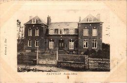 FAUVILLE (76) Ecoles Libres - Rare - Carte Postée - Andere Gemeenten