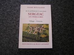 SERGEAC EN PERIGORD De La Préhistoire à Nos Jours Régionalisme Castelmerle Montignac Le Comte Saint Léon - Aquitaine