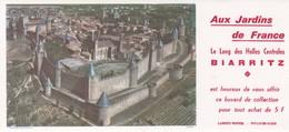 BUVARD : Aux Jardins De France. Le Long Des Halles Centrales  BIARRITZ , Chateau - Ohne Zuordnung