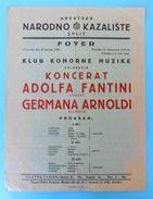 A. FANTINI & G. ARNOLDI ... Croatia Old Poster - Split Theatre 1940.* Italy Classic Music Musique Musica Classica Italia - Posters
