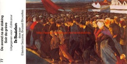 De Beukelaer - Belgie Van De Prehistorie Tot Heden - Nr.77 - De Avond Na De Staking - De Beukelaer