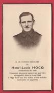 Militaire 1940 -Henri-Louis Hocq, Prisonniers Et Décédé Le 6 Mai 1945 - Décès