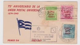 Cuba FDC Pro 75 Aniversario UPU 1949 - Cuba