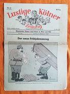JOURNAL - LUSTIGE KÖLNER ZEITUNG - N°13 - 23 MARS 1942 - HUMOUR ET PROPAGANDE - POLITIQUE - SATIRIQUE - STALINE - Revues & Journaux