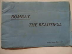 BOMBAY THE BEAUTIFUL - INDIA, MUMBAI, DIRECTORATE OF PUBLICITY, 40/50s. 28 PAGES WITH B/W PHOTOS. - Exploration/Travel