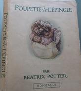 POUPETTE-A-L'EPINGLE - Beatrix POTTER - Ed.1922 - JAQUETTE INTACTE - RARE - Cf 6 SCANN ***** - Unclassified
