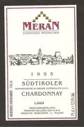 ITALIA - Etichetta Vino CHARDONNEY Doc 1995 Cantina MERAN Bianco Del TRENTINO-ALTO ADIGE - Veduta - Vino Bianco
