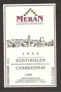 ITALIA - Etichetta Vino CHARDONNEY Doc 1995 Cantina MERAN Bianco Del TRENTINO-ALTO ADIGE - Veduta - Weisswein