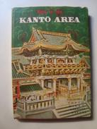 HOW TO SEE KANTO AREA. YOKOHAMA TOKYO NIKKO KAMAKURA HAKONE FUJI - JAPAN, 1950. 200 PAGES. B/W PHOTOS. - Exploration/Travel