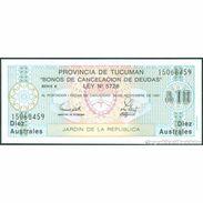 TWN - ARGENTINA S2713b3 - 10 Australes 1989 Provincia De Tucuman - Redemption 30.11.1991 UNC - Argentina