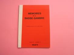 LES MEMOIRES DE LA BASSE SAMBRE N° 1 Régionalisme Brasserie Velaine Bière Bataille De La Sambre Guerre 14 18 Auvelais - Culture