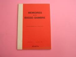 LES MEMOIRES DE LA BASSE SAMBRE N° 2 Régionalisme Velaine Bataille De La Sambre Guerre 14 18 Auvelais Tamines Falisolle - Culture