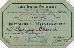 Carte De Membre Honoraire - Société De Gymnastique, De Tir Et De Préparation Militaire: 1912 - La Montagne (44) - Documents