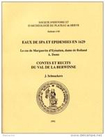 EAUX DE SPA ET EPIDEMIES EN 1629 LE CAS DE MARGUERITE D EYNATTEN, DAME DE BOLLAND - Belgique