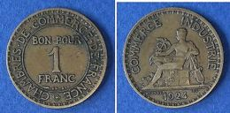 Monnaies Ancienne - 1 Franc Chambre De Commerce 1924 - France