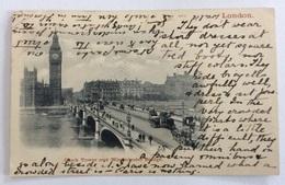 LONDON CLOCK TOWER AND WESTMINSTER BRIDGE   VIAGGIATA FP - London