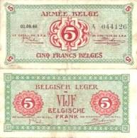 BELGIUM - BELGIQUE (Military) 5 Fr 1/8/1946 Pick M3a TTB (VF) - [ 3] German Occupation Of Belgium