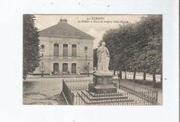 ETAMPES 57 LE THEATRE ET STATUE DE GEOFFROY SAINT HILAIRE 1916 - Etampes
