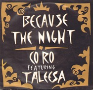 45 TOURS CO RO POLYGRAM 863716 BECAUSE THE NIGHT - Dance, Techno & House