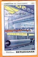 ALB258, L'industrie Du Caoutchouc, édit. Etablissements Bergougnan, Pneus Vélo, Auto, Moto, Vélo Etc.., Clermont-Ferrand - Advertising