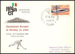 ITALIA TORINO 1961 - ITALIA '61 - CAMPIONATI EUROPEI DI HOCKEY SU PISTA - CARTOLINA UFFICIALE - Sonstige