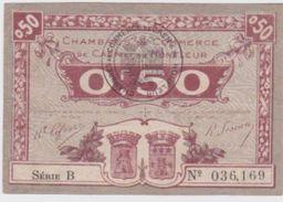 Billet De Caen Et Honfleur 0,50 Cts.; Série B    4 émission - Chamber Of Commerce
