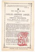 DP Carolus J. Labieze ° Melden Oudenaarde 1813 † Avelgem 1886 X Ursula Delneste - Andachtsbilder