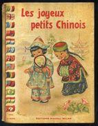 COLOMBINI MONTI - LES JOYEUX PETITS CHINOIS - ILL. MARIAPIA - 1949 ED. PICCOLI - Libri, Riviste, Fumetti