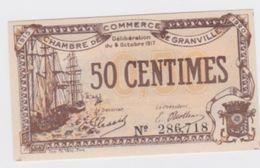 Billet  C.D.C. De Granville 50 Cts ; 1917 Neuf  Pick 11 - Chamber Of Commerce