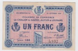 Billet  C.D.C. De Chalon Sur Saone  Autun Loumans;  1 Fr. 10 10 1916 Pick 10 - Cámara De Comercio