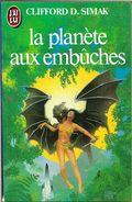 J'ai Lu 1588 - SIMAK, Clifford D. - La Planète Aux Embûches (1984, BE) - J'ai Lu