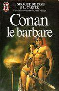 J'ai Lu 1449 - DE CAMP Et Lin CARTER- Conan Le Barbare (1983, BE) - J'ai Lu