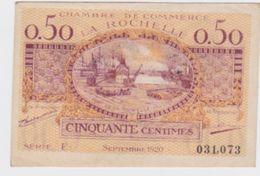 Billet  C.D.C. De La Rochelle  Neuf ;  50cts.   Pick 7 Du    9  1920 - Chamber Of Commerce