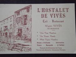"""66 VIVÈS - Carte De Visite - CAFE-RESTAURANT """" L'HOSTALET De VIVES """" - Plats Catalans - A Voir ! - Visiting Cards"""