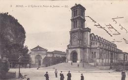 ALGERIE. BONE. CPA. L'EGLISE ET LE PALAIS DE JUSTICE.  ÉCRITE ANNÉE 1911 - Andere Städte