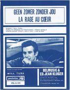 Will Tura - Geen Zomer Zonder Jou - La Rage Au Coeur - Vocals