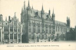 BRUGES - Palais De Justice, Hôtel De Ville Et Chapelle Du Saint-Sang. - Brugge
