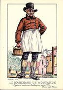 Types Et Costumes Brabançons Vers 1835, Dessins De James Thiriar : Le Marchand De Moutarde. CPSM. - België