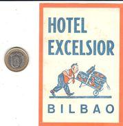 ETIQUETA DE HOTEL  - HOTEL EXCELSIOR  -BILBAO - Etiquettes D'hotels