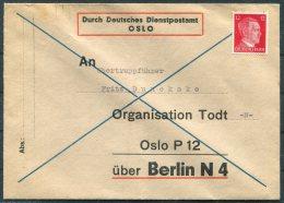 WW2 Norway 'Durch Deutsches Dienstpostamt Oslo' Organisation Todt DDP Berlin, Germany Cover - Noorwegen