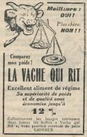Ancienne Publicite (1933) : Fromage LA VACHE QUI RIT, Meilleure Oui ! Plus Chère Non ! - Advertising