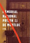 Plaquette Mémorial National Prison De Montluc - Documents