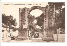 06 - MENTON - Porte Romaine - L' Entrée Du Cap - Belle Animation  Voiture - Menton