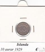 ISLANDA   10 AURAR   ANNO 1929  COME DA FOTO - Islandia