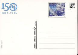 2015 Schweiz UIT    150 Jahre Ganzsache - Stamped Stationery