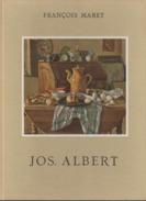 Monographies De L'art Belge Jos. Albert Par François Maret - Art