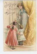 "ENFANTS - LITTLE GIRL - MAECHEN - Jolie Carte Fantaisie Gaufrée Femme Et Fillettes De ""Joyeux Noël"" (embossed PC ) - Weihnachten"