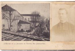 10 Troyes - L'oeuvre De La Jeunesse De Troyes,rue Jeanne D'Arc.Photo Curé Accolée, Non Circulée, Tb état.sans édit. - Troyes